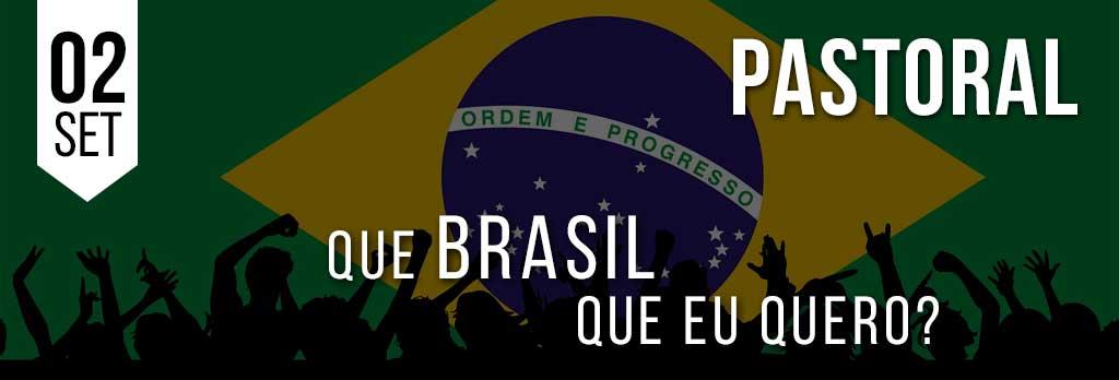 Que Brasil que eu quero?