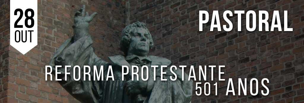Reforma Protestante – 501 anos